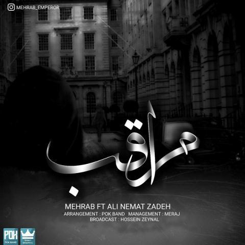 دانلود آهنگ جدید مهراب و علی نعمت زاده به نام مراقب